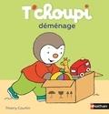 Thierry Courtin - T'choupi déménage.
