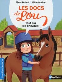 Mymi Doinet et Mélanie Allag - Tout sur les chevaux !.