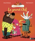 Le grand chef / Astrid Desbordes, Marc Boutavant | Desbordes, Astrid