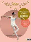 Elisabeth Platel - Ma passion, c'est la danse.