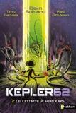 Kepler 62 : t2 le compte à rebours |