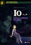 Clémentine Beauvais - Io, pour l'amour de Zeus.