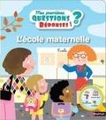 Cécile Jugla et Mélisande Luthringer - L'école maternelle.