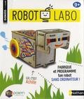 Nathan - Robot Labo - Fabrique et programme ton robot sans ordinateur !.