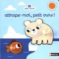 Marion Billet - Attrape-moi, petit ours !.