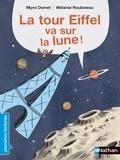 Mymi Doinet et Mélanie Roubineau - La tour Eiffel va sur la Lune !.