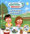 Je mange de tout ! / Gaëlle Bouttier-Guérive, Benjamin Bécue | Guérive, Gaëlle. Auteur