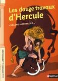 Hélène Montardre - Les douze travaux d'Hercule.