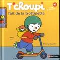T'choupi fait de la trotinette / Thierry Courtin | Courtin, Thierry