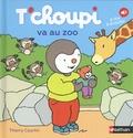 Thierry Courtin - T'choupi va au zoo - A lire, à écouter.