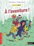 Gaël Aymon et Elodie Durand - Les grandes années  : A l'aventure !.