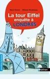 Mymi Doinet et Mélanie Roubineau - La Tour Eiffel enquête à Londres.