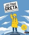 Valentina Giannella - Nous sommes tous Greta - Des idées pour changer le monde.