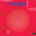 Rouge ! / Delphine Chedru | Chedru, Delphine (1971-....)