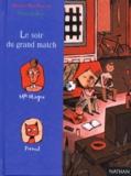Le soir du grand match / Hubert Ben Kemoun | Ben Kemoun, Hubert (1958-....). Auteur