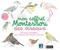 Eve Herrmann et Roberta Rocchi - Mon coffret Montessori des oiseaux.