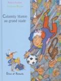 Calamity Mamie au grand stade / Arnaud Alméras | Alméras, Arnaud (1967-....). Auteur