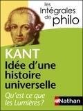 """Emmanuel Kant - Idée d'une histoire universelle au point de vue cosmopolitique - Réponse à la question """"Qu'est-ce que les Lumières ?""""."""