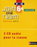 Cyril Dowling et Sylvain Kustyan - Anglais 6e A1/A2 Join the team - 3 CD audio pour la classe.