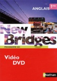 François Guary - Anglais 1e New Bridges - Programme 2011. 1 DVD