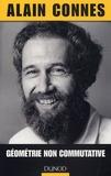 Alain Connes - Géométrie non commutative.