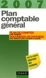 Dunod - Plan comptable général - Plan de comptes, Liste intégrale, Documents de synthèse avec liaisons entre comptes et postes.