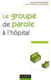 Martine Ruszniewski - Le groupe de parole à l'hôpital.
