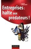 Laurent Combalbert - Entreprises : halte aux prédateurs !.