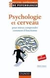 Alain Lieury - Psychologie et cerveau - pour mieux comprendre comment il fonctionne.