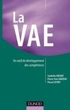 Pierre Yves Sanséau et Sandrine Ansart - La VAE - Un outil de développement des compétences.