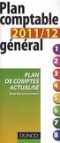 Dunod - Plan comptable général 2011/2012 - Plan de comptes actualisé autorisé aux examens.