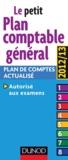 Dunod - Le petit Plan comptable général - Plan de comptes actualisé ; autorisé aux examens.