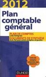 Dunod - Plan comptable général - Plan de comptes, documents de synthèse avec liaisons entre comptes et postes.