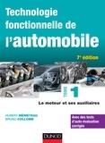 Hubert Mèmeteau - Technologie fonctionnelle de l'automobile - Tome 1, Le moteur et ses auxiliaires.