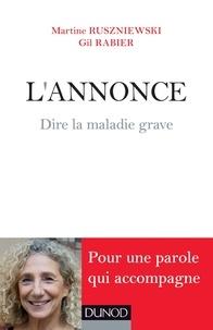Martine Ruszniewski et Gil Rabier - L'Annonce - Dire la maladie grave.