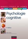 Alain Lieury - Manuel visuel de psychologie cognitive - 4e éd..