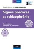 Marie-Odile Krebs - Signes précoces de la schizophrénie - Des prodromes à la notion de prévention.