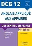Françoise Cazenave - DCG 12 - Anglais appliqué aux affaires - 5e éd. - L'essentiel en fiches.