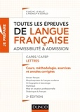 Frédérique Saez et Christel Le Bellec - Toutes les épreuves de langue française - Admissibilité & admission CAPES/CAFEP Lettres.
