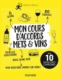 Fabrizio Bucella - Mon cours d'accords mets & vins - En 10 semaines chrono.