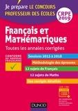 Frédérique Saez et Christel Le Bellec - Français et mathématiques CRPE - Toutes les annales corrigées.