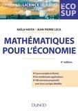 Naïla Hayek et Jean-Pierre Leca - Mathématiques pour l'économie - Analyse, Algèbre.