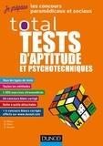 Bernard Myers et Benoît Priet - Total tests d'aptitude et psychotechniques.