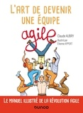 Claude Aubry et Etienne Appert - L'art de devenir une équipe agile.