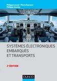 Philippe Louvel et Pierre Ezerzere - Systèmes électroniques embarqués et transports.
