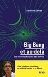 Aurélien Barrau - Big bang et au-delà - Les nouveaux horizons de l'univers.
