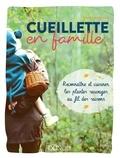 Dave Hamilton - Cueillette en famille - Reconnaître et cuisiner les plantes sauvages au fil des saisons.