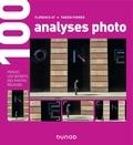 Florence At et Fabien Ferrer - 100 analyses photo - Percez les secrets des photos réussies.