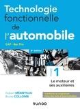 Hubert Mèmeteau et Bruno Collomb - Technologie fonctionnelle de l'automobile - Tome 1 - 8e éd. - Le moteur et ses auxiliaires.