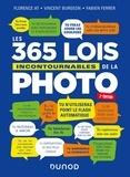 Les 365 lois incontournables de la photo / Florence At, Vincent Burgeon, Fabien Ferrer | At, Florence. Auteur